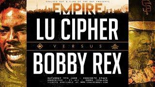 KOTD - Bobby Rex vs Lu Cipher | #EMP