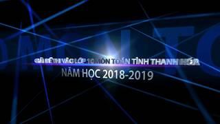 GIẢI ĐỀ THI VÀO LỚP 10 MÔN TOÁN TỈNH THANH HÓA NĂM HỌC 2018-2019