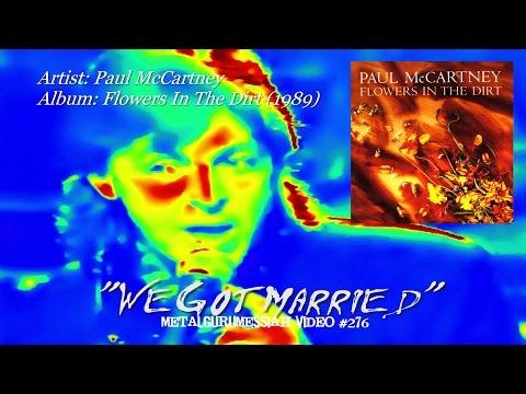 We Got Married - Paul McCartney (1989) FLAC Remaster (Full w/David Gilmour) ~MetalGuruMessiah~