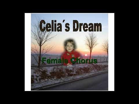 Celia´s Dream   Female Chorus