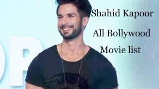 Shahid Kapoor all movie list || Bollywood all movie list || Shahid Kapoor Hindi movie list