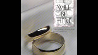 Baixar I WILL BE HERE 10 Contemporary Christian Wedding Songs
