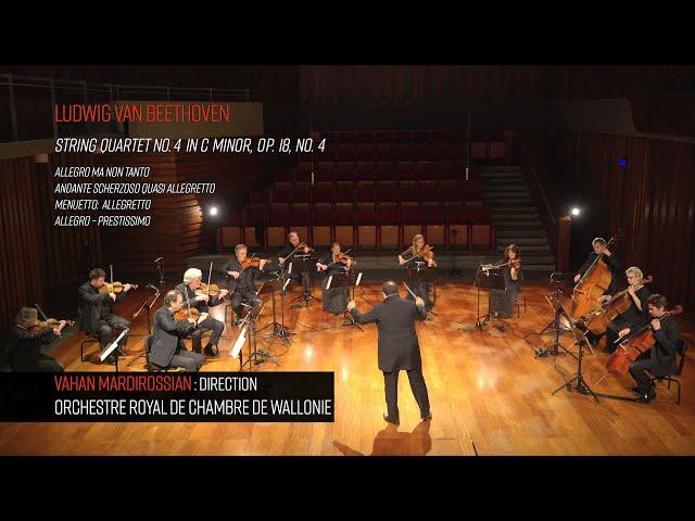 Beethoven, Quatuor à cordes n°4 op.18 - ORCW, dir. Vahan Mardirossian