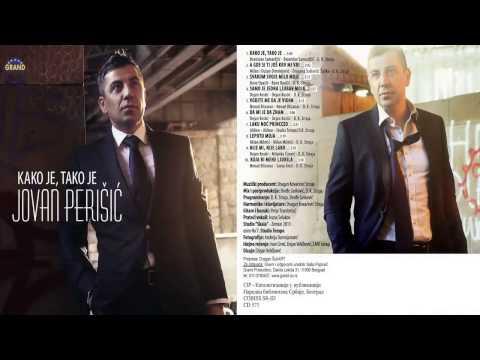 Jovan Perisic - Koja bi mene ljubila - (Audio 2013) HD
