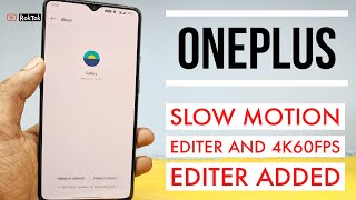 OnePlus 7/7T Series | Gallery App Update Slow Motion Editor Fix, Add 4K60FPS Editor And More...