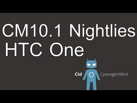 HTC One CM10.1 Official Nightlies Android 4.2.2 [Cyanogen Mod 10.1]