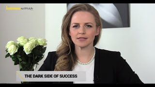 The Dark Side of Success | The Business Woman TV