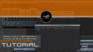 ➢ Producing In Logic Pro 9 & X On A Slow/Old Computer CPU Fix Tricks & More #DailyHeatChecc