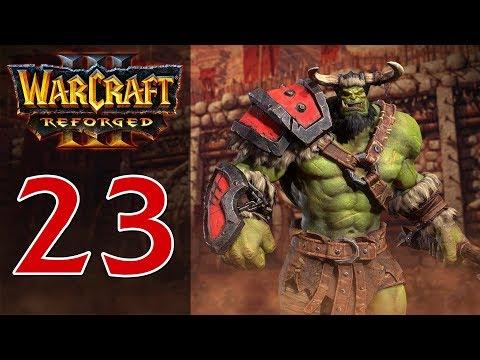 Прохождение Warcraft 3: Reforged #23 - Глава 1: Чужие берега [Орда - Вторжение в Калимдор]