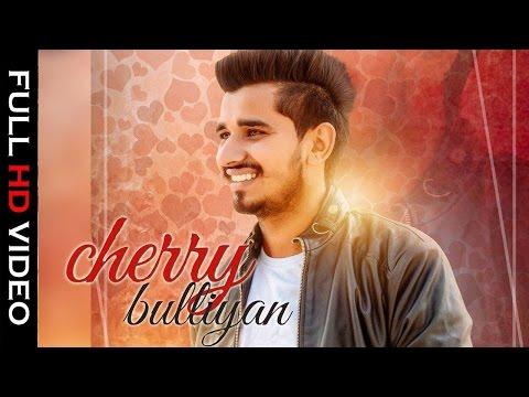 Cherry Bulliyan | Full Song | Guru Gill | New Punjabi Song 2016