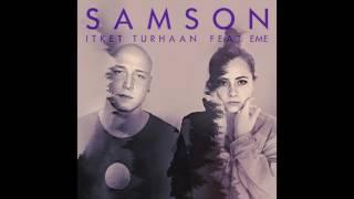 Samson - Itket turhaan feat. EME