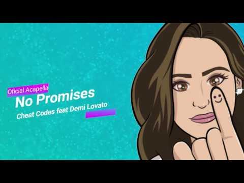 No Promises | Oficial Acapella | Cheat Codes Feat Demi Lovato