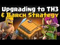 Upgrading to TH3 and Barch Attack Strategy | Beginner Tips - Let's Play #2 | Clash of Clans