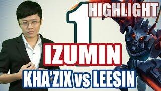 Khánh Hiệp (IZUMIN) - KHA'ZIX vs LEESIN (Đầu mùa 5) - Highlight