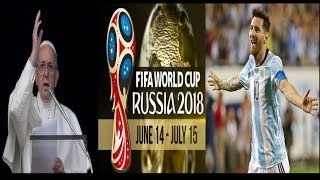 Russia 2018 World Cup Soccer Papacy's Wine. SDA Pr Made Drunk. Pope Lionel Messi Pilgrimage to Satan