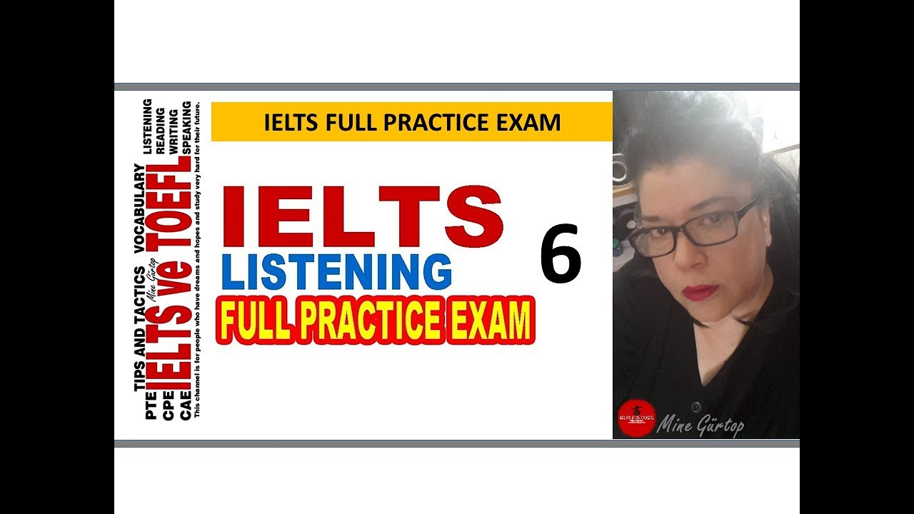 6-IELTS LISTENING FULL PRACTICE EXAM 6 - WITH KEY
