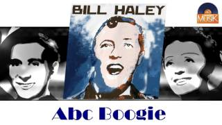 Bill Haley - Abc Boogie (HD) Officiel Seniors Musik