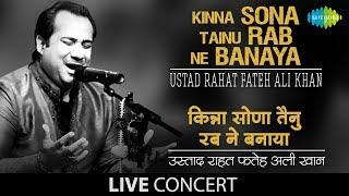 Kinna Sona Tainu Rab Ne Banaya | Live Performance | Ustad Rahat Fateh Ali Khan