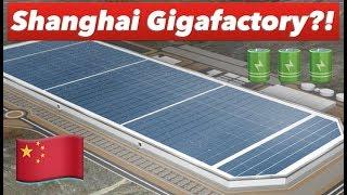 Tesla Gigafactory In China 🇨🇳 ?!