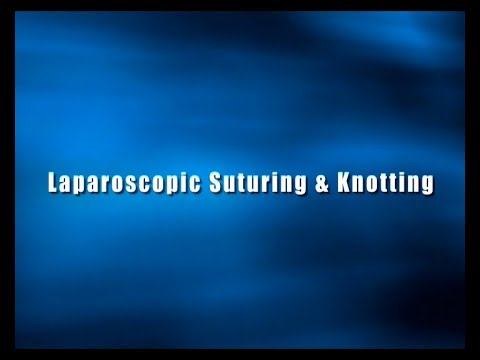 Laparoscopic Suturing And Knotting Techniques - Dr.M Ramesh