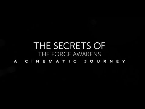 The Secrets of The Force Awakens A Cinematic Journey (2016) Tráiler Oficial