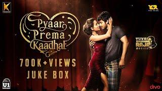 Pyaar Prema Kaadhal - Jukebox | Harish Kalyan, Raiza Wilson | Yuvan Shankar Raja | Elan | U1 Records