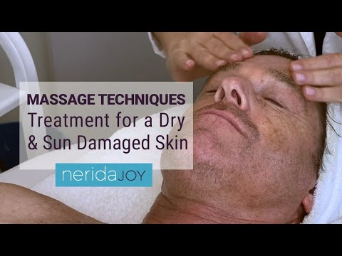 Massage Techniques • Treatment for a dry and sun damaged skin