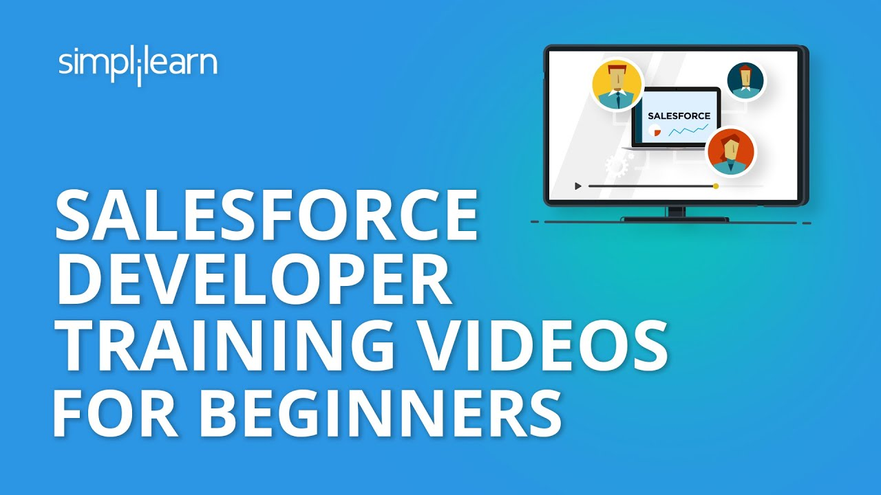 Salesforce Developer Training Videos For Beginners | Salesforce Developer  Tutorial | Simplilearn