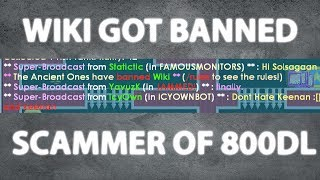 Growtopia | WIKI GOT BANNED /OMG | SCAMMER OF 800DLS /OMGGG