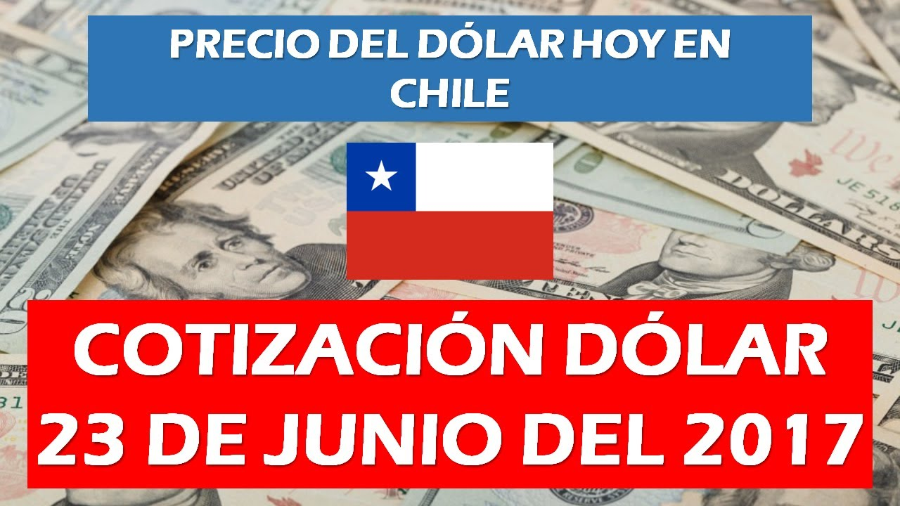 Forex chile valor dolar