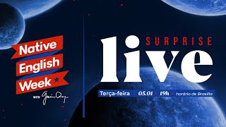 NATIVE ENGLISH WEEK SURPRISE LIVE!