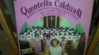 Quentella Caldwell - If Anybody Ask You Who I Am