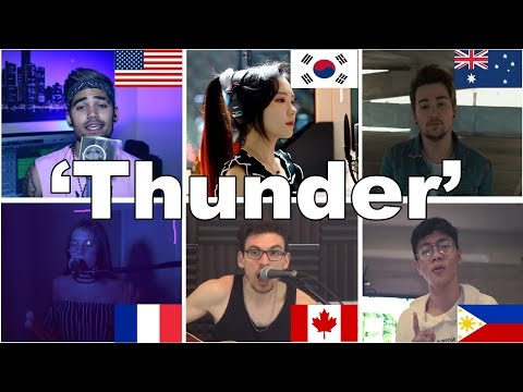 Who Sang it Better | 'Thunder'  (France, USA, South Korea, Canada, Philippines, Australia)
