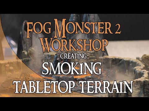 Fog Monster 2 Workshop - How To Correctly Make Fog And Smoke Work On Your Tabletop Game Terrain.