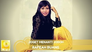 Rafeah Buang - Joget Menanti Jodoh (Official Audio)