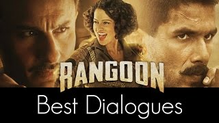 Kangana Ranaut, Shahid Kapoor and Saif Ali Khan have rendered some impressive dialogues in Rangoon. Take a look and tell us which one is your favourite.    Subscribe us and watch exciting videos of your fav celebs! CLICK https://goo.gl/9FkN7R
