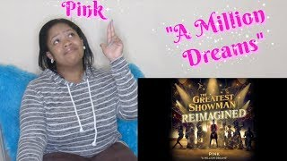 "P!nk💖-""A Million Dreams""(The Greatest Showman:Reimagined)Reaction💗 [Official Audio] Video"