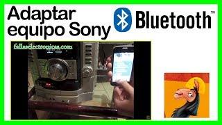 Adaptar bluetooth equipo Sony