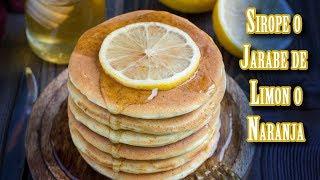 Jarabe o Almibar de Limon o Naranja, Reposteria Basica