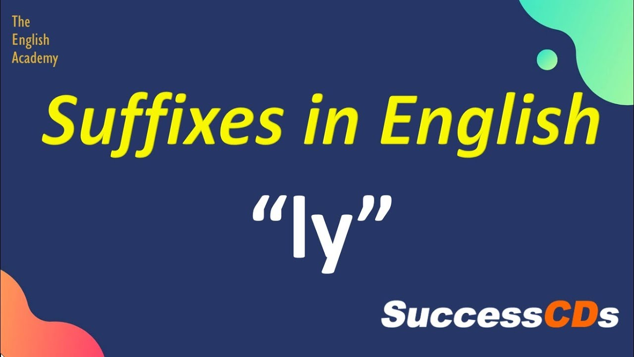 small resolution of Suffix \ly\ words and meaning - YouTube