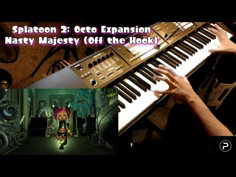 [Splatoon 2:OE] Nasty Majesty (Off the Hook) - Piano Cover from YouTube · Duration:  3 minutes 28 seconds
