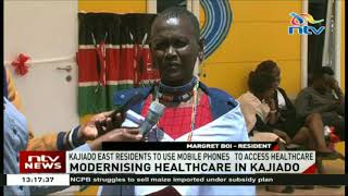 Kajiado East residents to use mobile phones to access healthcare
