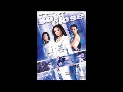 SO CLOSE 2002 SOUNDTRACK