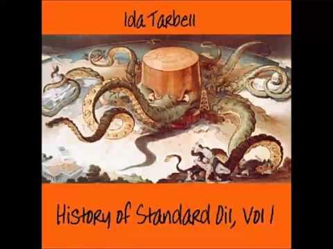 The History of Standard Oil: Volume 1 (of 2) (FULL Audiobook)
