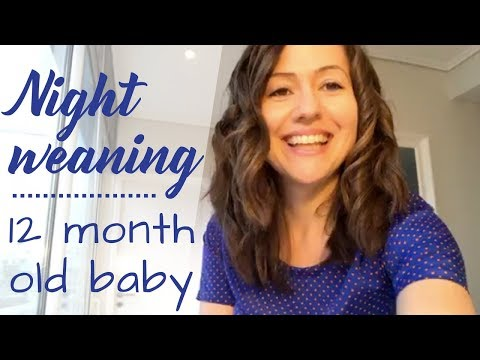 How To Night Wean 12 Month Old