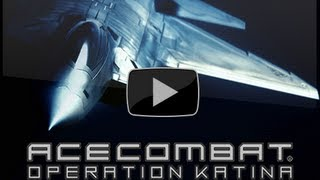 Ace Combat: Jefe de Escuadrón | Misión - OPERACIÓN KATINA | ESPAÑOL (1/2)