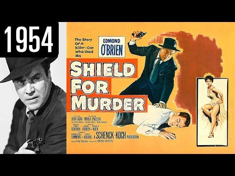Shield for Murder - Full Movie - GREAT QUALITY (1954)