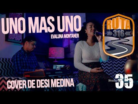 Uno mas uno – Evaluna Montaner (Cover de Desi Medina)