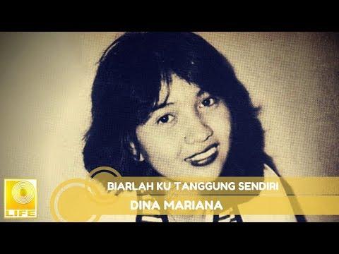 Dina Mariana - Biarlah Ku Tanggung Sendiri (Official Music Audio)