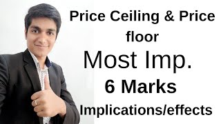 Price ceiling and price floor most important questions for 6 marks